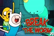 Break the Worm Adventure Time