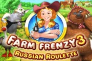 Farm Frenzy 3 Russian Roulette