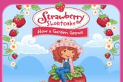 Strawberry Shortcake How a Garden Grows