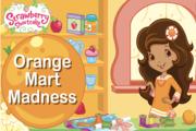 Strawberry Shortcake Orange Mart Madness