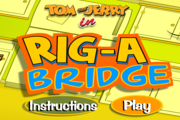 Tom and Jerry Rig-A Bridge